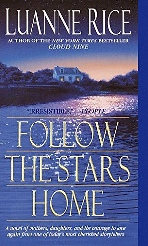 Follow The Stars Home by Rice Luanne
