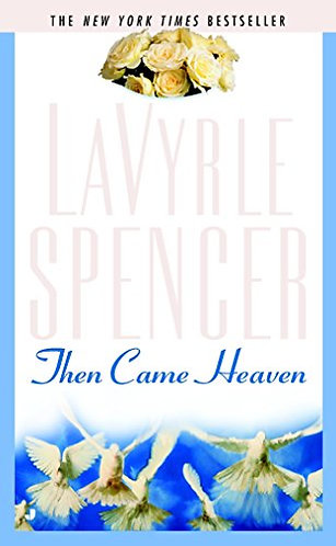 Then Came Heaven by Spencer Lavyrle