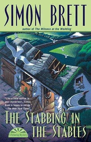 The Stabbing In The Stables by Brett Simon