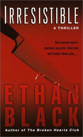 Black Ethan - Irresistable