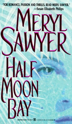 Half Moon Bay by Sawyer Meryl