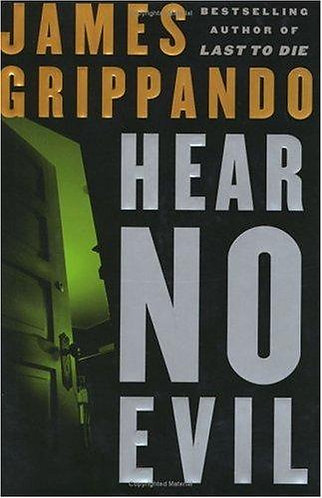 Hear No Evil by Grippando James