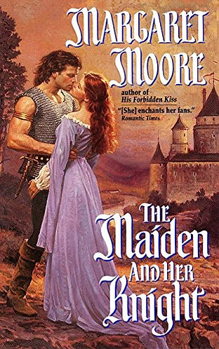 The Maiden And The Knight by Moore Margaret
