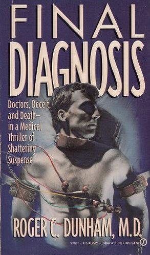 Final Diagnosis by Dunham R M.d