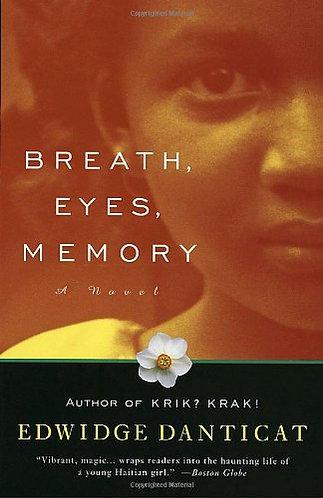 Breath eyes memory by Danticat Ed.