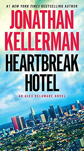 Heartbreak Hotel by Kellerman Jonathan