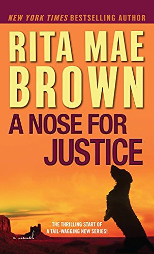 A Nose for Justice by Brown Rita Mae