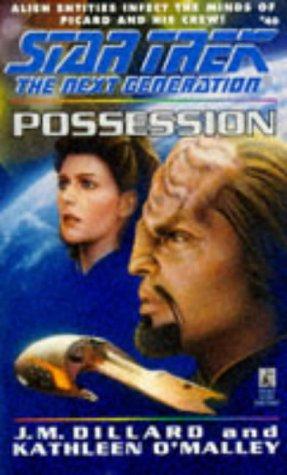 Star Trek N Gen. Possession by Dillard J M