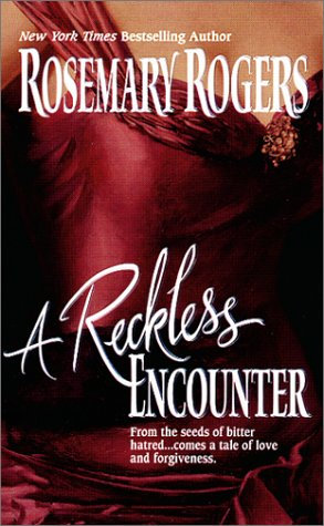 A Reckless Encounter by Rogers Rosemary
