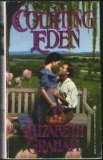 Courting Eden by Graham E