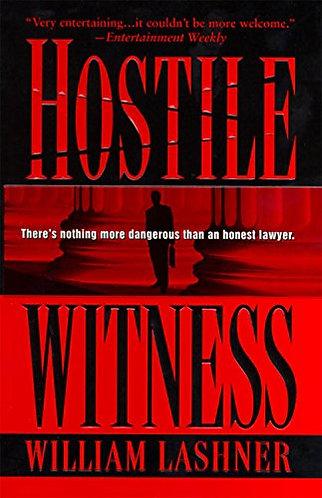 Hostile Witness by Lashner William