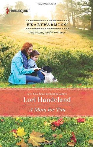 A Mom for Tim by Handeland Lori