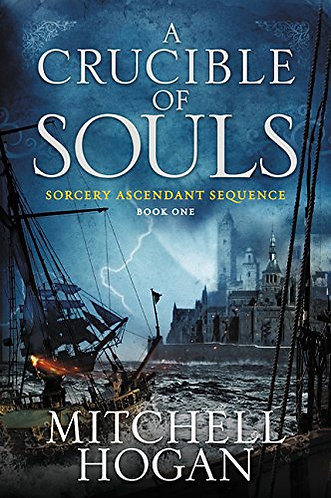 A CRUCIBLE OF SOULS by HOGAN MITCHELL