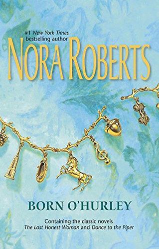 Born O'hurley by Roberts Nora