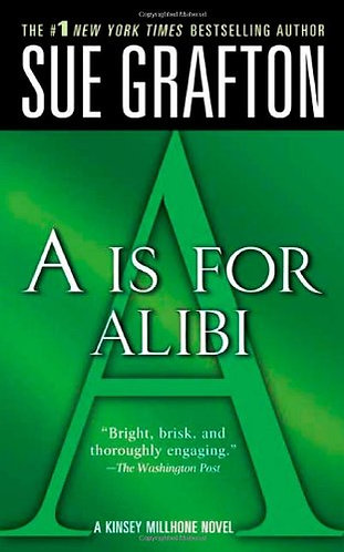 A Is For Alibi by Grafton Sue