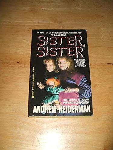 Sister  Sister by Neiderman Andrew