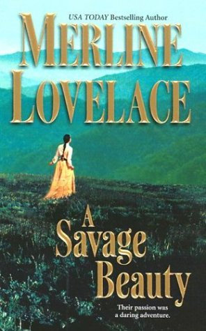 A Savage Beauty by Lovelace Merline