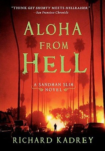 ALOHA FROM HELL by Kadrey Richard