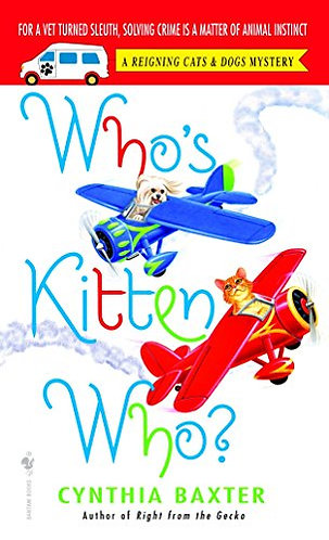 Who's Kitten Who by Baxter Cynthia