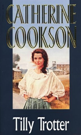 Tilly Trotter by Cookson Catherine