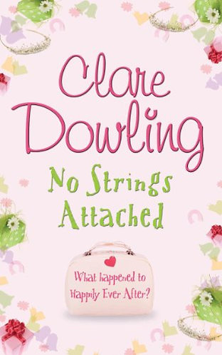No Strings Attached by Dowling Clare