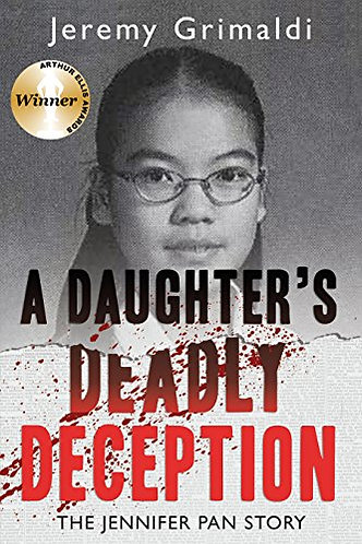 A DAUGHTER'S DEADLY DECEPTION by GRIMALDI JEREMY