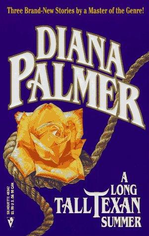 A Long Tall Texan Summer by Palmer Diana