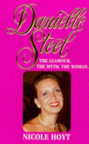 Danielle Steel Bio by Hoyt N