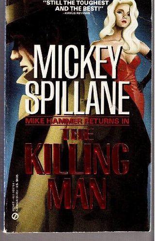 The Killing Man by Spillane M