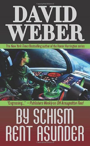By Schism Rent Asunder by Weber David