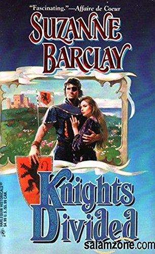 Barclay Suzanne - Knights Divided