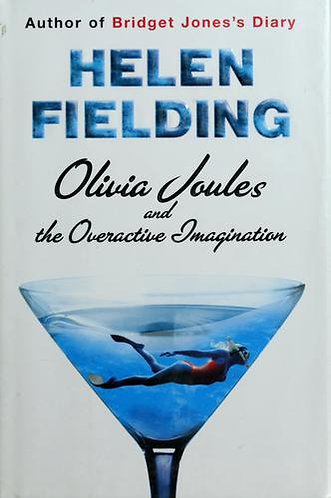 Olivia Joules And The Overacti by Fielding Helen