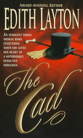 The Cad by Layton Edith