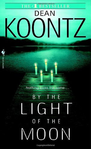 By The Light Of The Moon by Koontz Dean