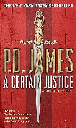 A Certain Justice by James P.D.