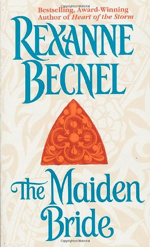 The Maiden Bride by Becnel R