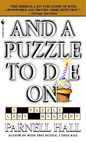 And A Puzzle To Die For by Hall Parnell