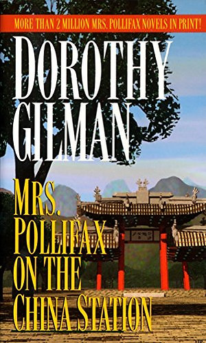 Mrs.Pollifaxon The China Stati by Gilman D