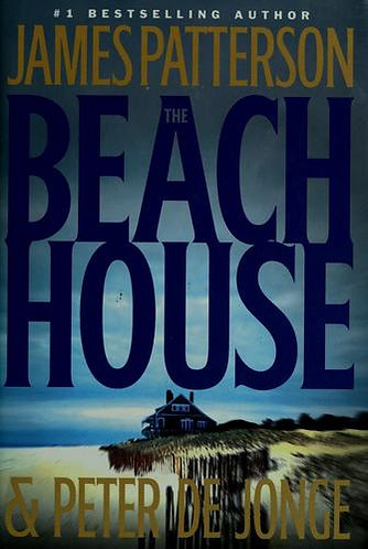 The Beach House by Patterson James