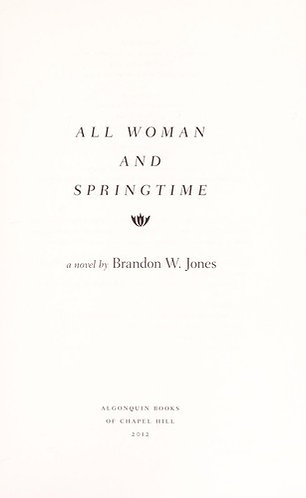 All Woman and Springtime by Jones Brandon