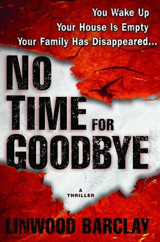 No Time For Goodbye by Barclay Linwood