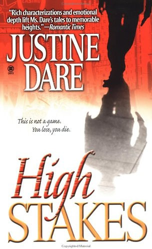 High Stakes by Dare Justine
