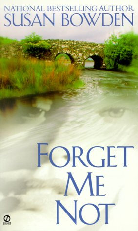 Bowden S - Forget Me Not