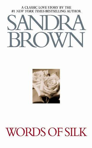 Words Of Silk by Brown Sandra