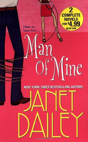 Man Of Mine by Dailey Janet