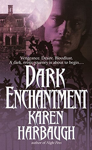 Dark Enchantment by Harbaugh K