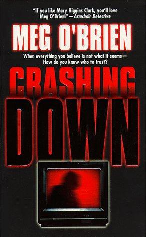 Crashing Down by O'brien Meg