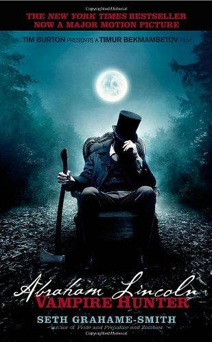Abraham Lincoln Vampire Hunter by Grahame-Smith Seth