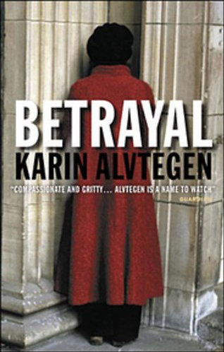 Betrayal by Alvtegen Karin
