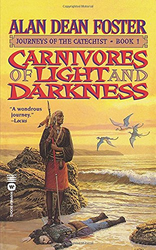 Carnivores of Light and Darkness by Foster Alan Dean